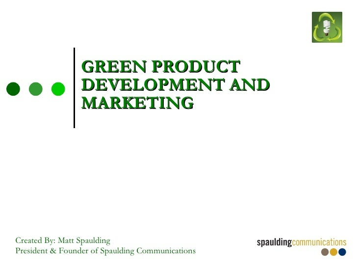 Green product development and marketing for Product design marketing
