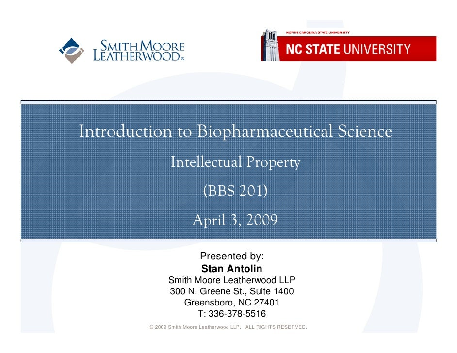 Introduction to Biopharmaceutical Science                 Intellectual Property                            (BBS 201)      ...