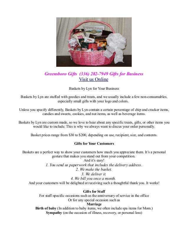 Greensboro Gifts (336) 282-7949 Gifts for Business Visit us Online Baskets by Lyn for Your Business Baskets by Lyn are stu...