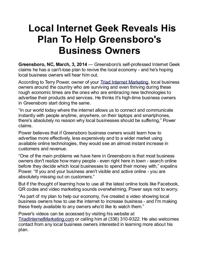 Local Internet Geek Reveals His Plan To Help Greensboro's Business Owners Greensboro, NC, March, 3, 2014 — Greensboro's se...