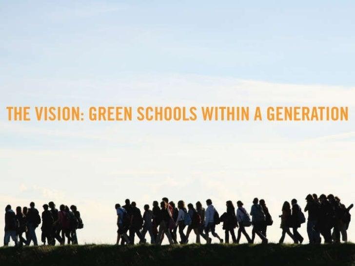 Green Schools in a Generation