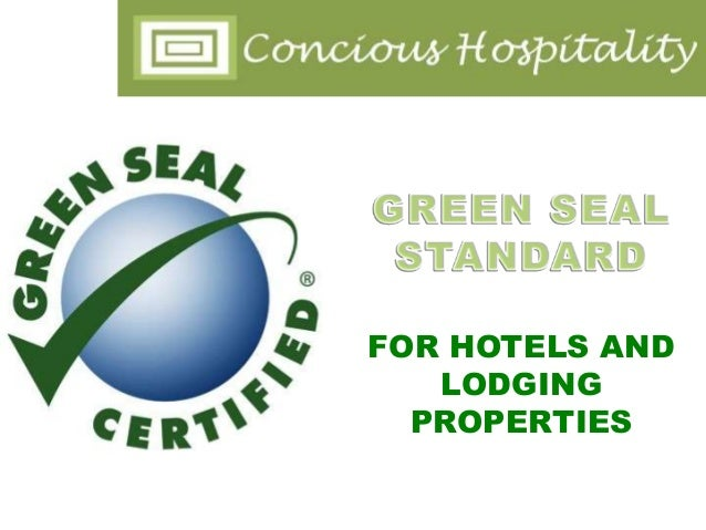 Green Seal Certification for Hotels