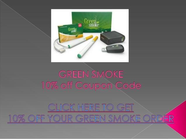 Green Smoke Coupon Code - 10% off Coupon - Green Smoke
