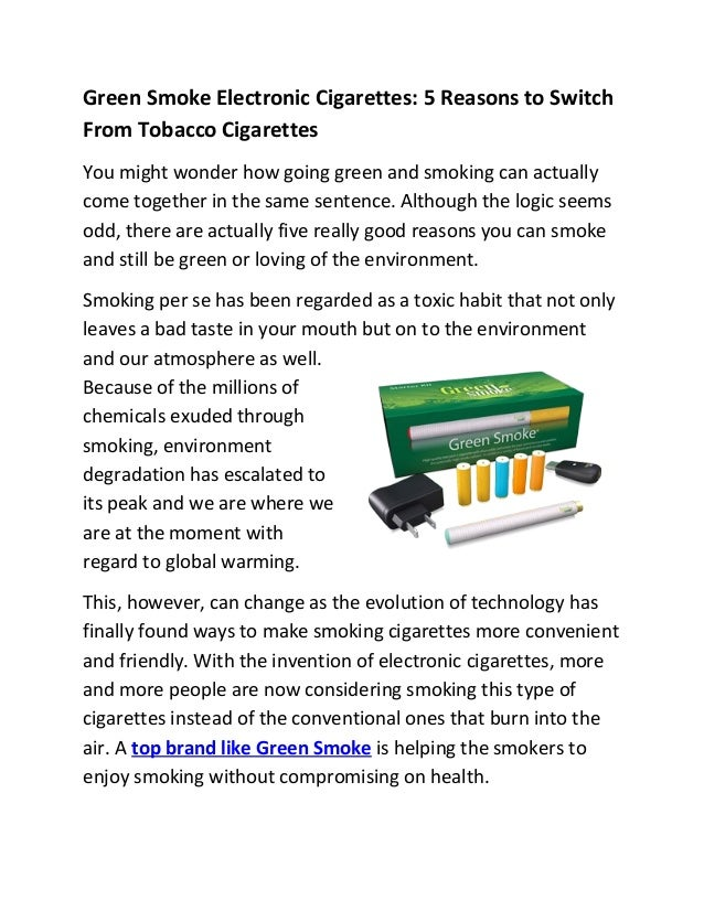 Green Smoke Electronic Cigarettes: 5 Reasons to Switch From Tobacco Cigarettes