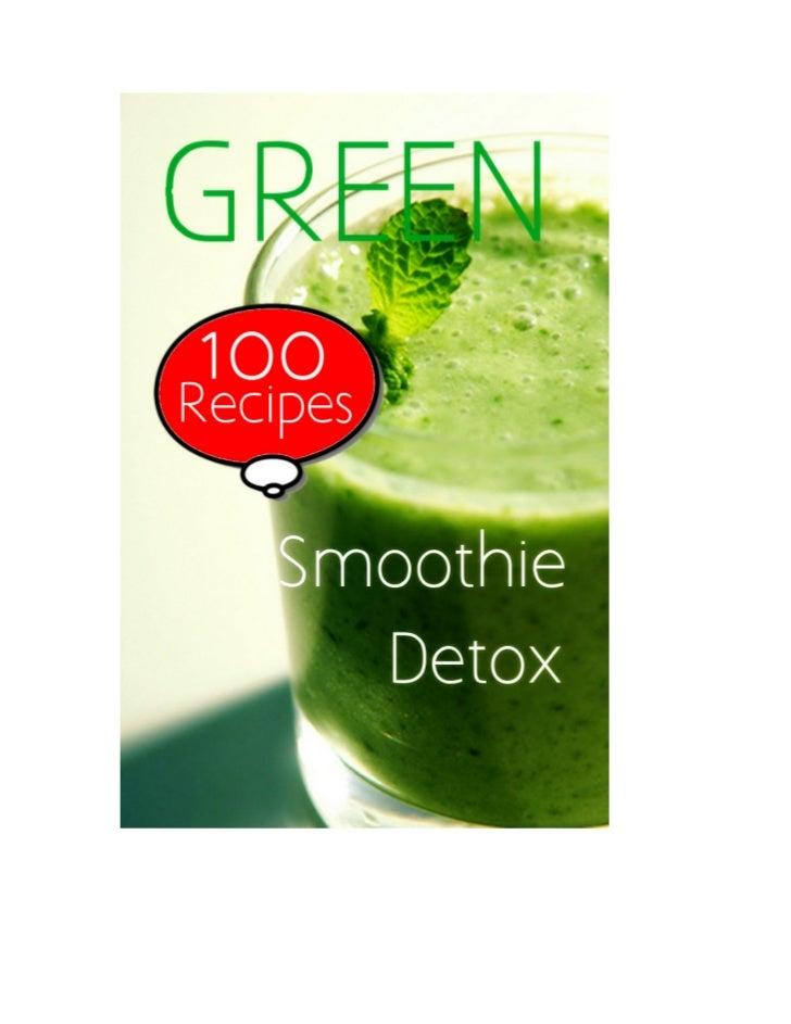 Green Smoothie Detox: 100 Recipes