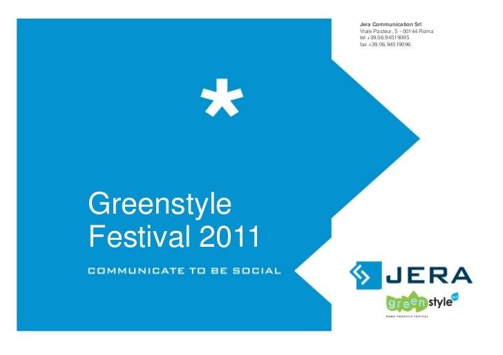 Jera Communication Srl                Viale Pasteur, 5 - 00144 Roma                tel +39.06.94519095                fax ...
