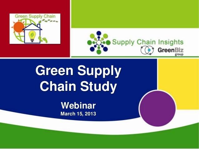 Green Supply Chain Survey Webinar_Mar2013