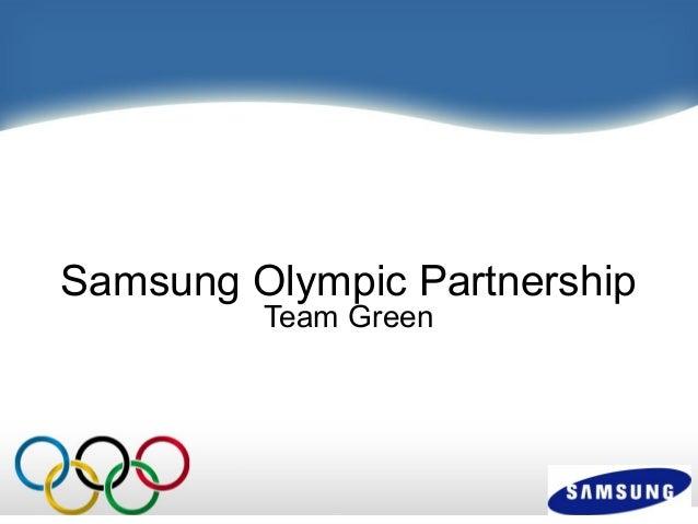Samsung Olympic Partnership Team Green