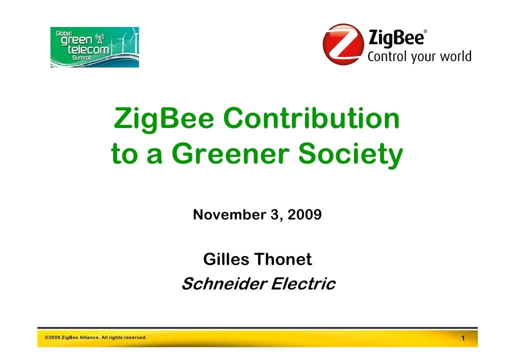ZigBee Contribution                            to a Greener Society                                                Novembe...