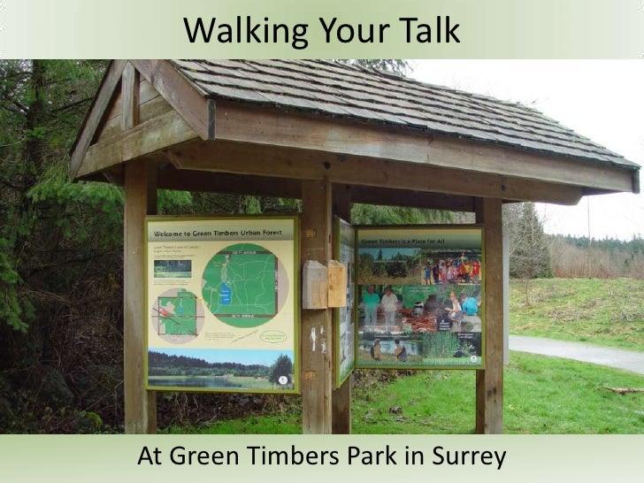 Walking Your TalkAt Green Timbers Park in Surrey