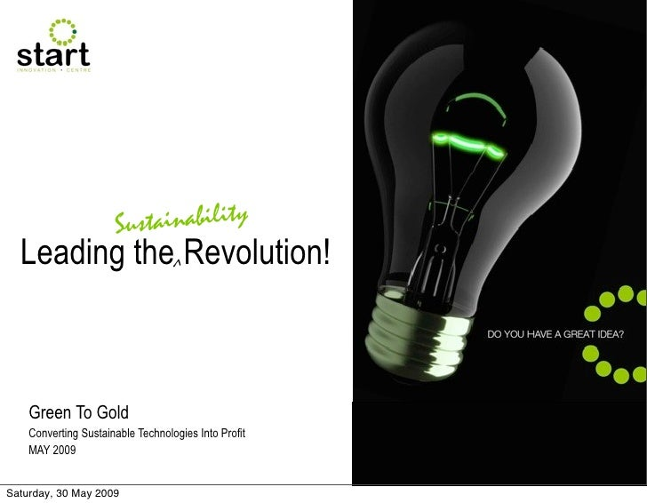Sustainability   Leading the^ Revolution!        Green To Gold     Converting Sustainable Technologies Into Profit     MAY...