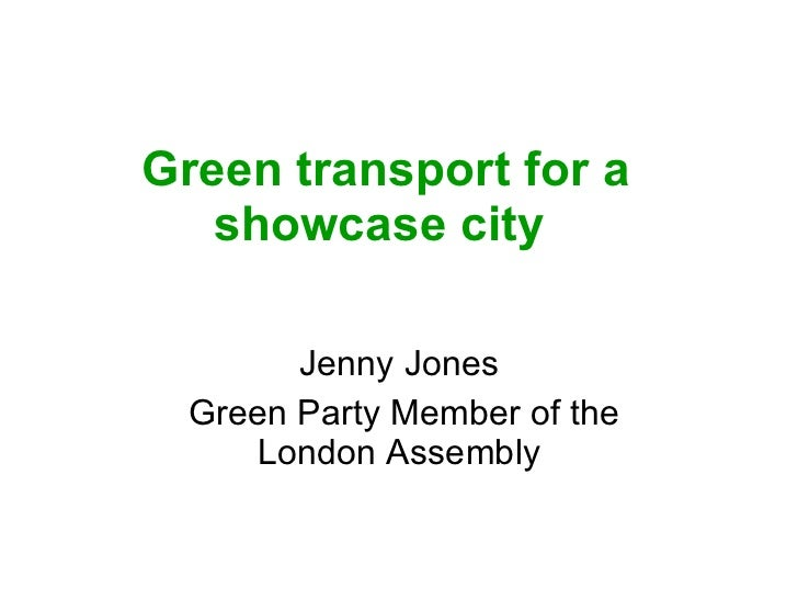 Green transport for a showcase city