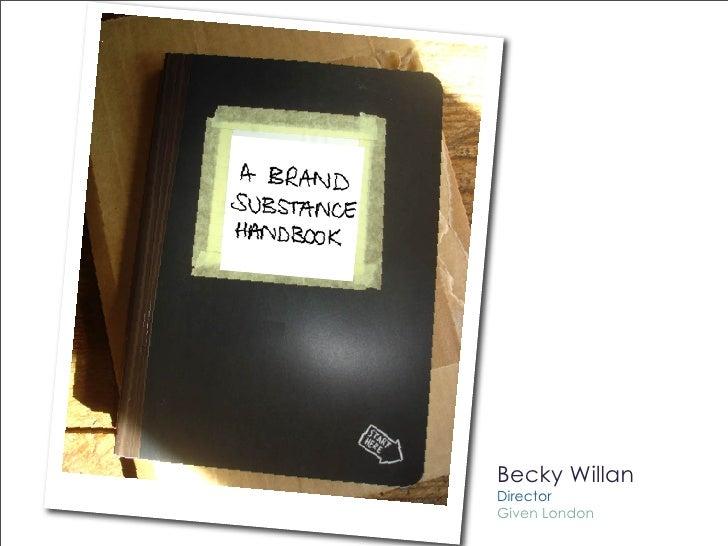 Brand Substance Handbook - Green Unplugged Becky Willan