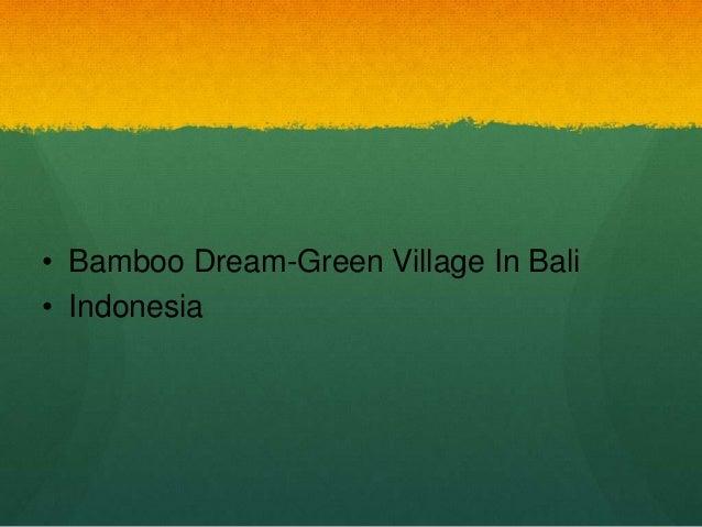 • Bamboo Dream-Green Village In Bali• Indonesia