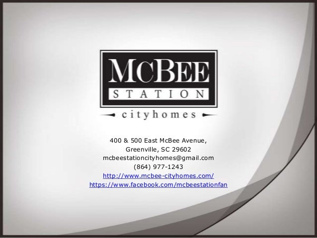 400 & 500 East McBee Avenue, Greenville, SC 29602 mcbeestationcityhomes@gmail.com (864) 977-1243 http://www.mcbee-cityhome...