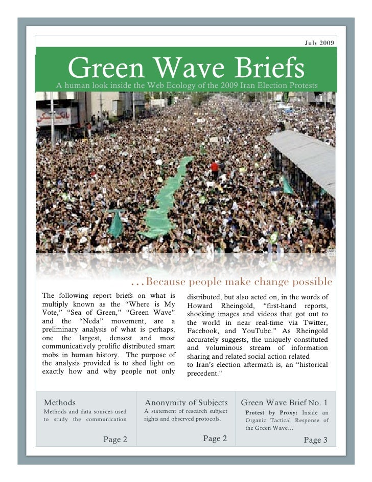 July 2009            Green Wave Briefs     A human look inside the Web Ecology of the 2009 Iran Election Protests         ...