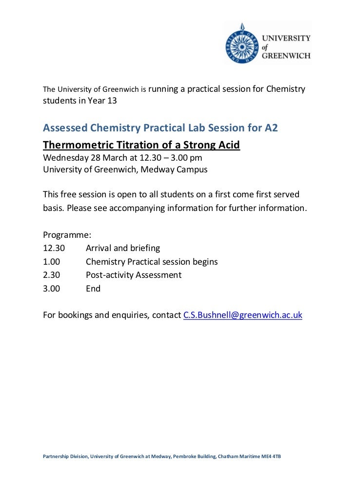 The University of Greenwich is running a practical session for Chemistrystudents in Year 13Assessed Chemistry Practical La...