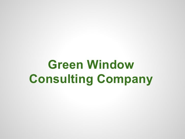 Green WindowConsulting Company