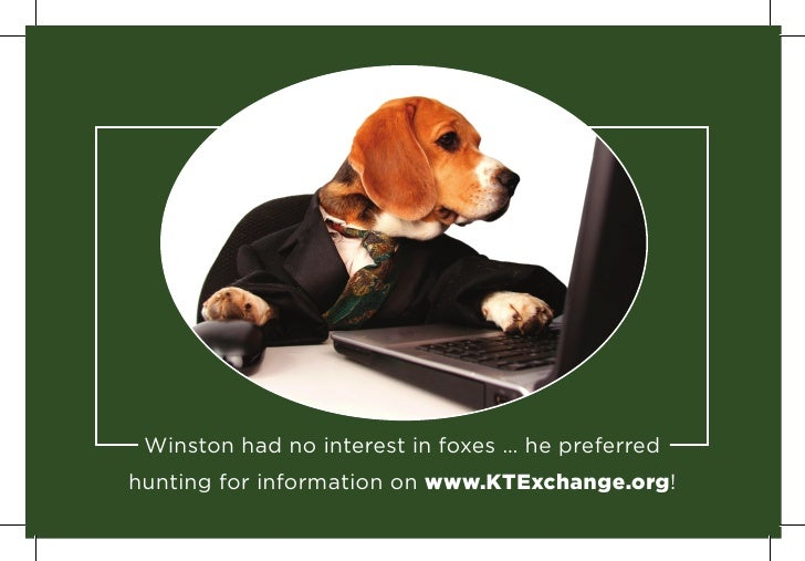 Winston had no interest in foxes … he preferred hunting for information on www.KTExchange.org!