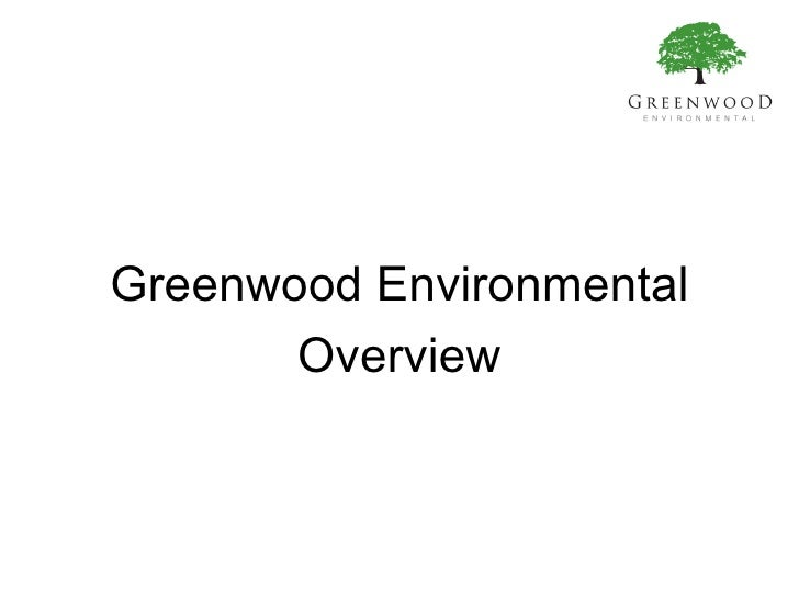 Greenwood Environmental Overview