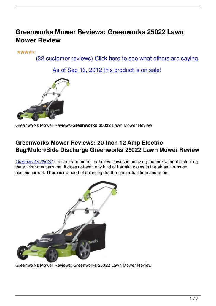 Greenworks Mower Reviews: Greenworks 25022 LawnMower Review          (32 customer reviews) Click here to see what others a...