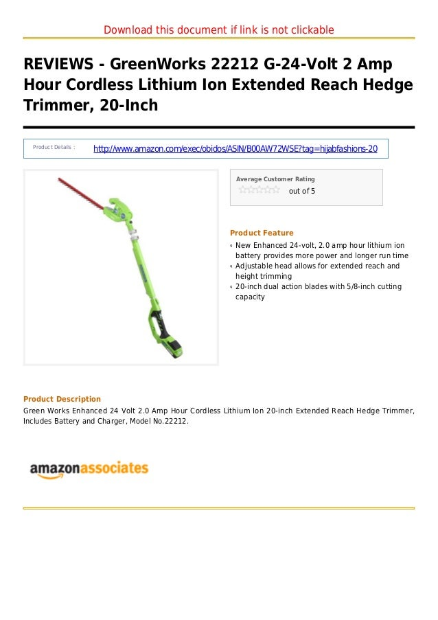 Green works 22212 g 24-volt 2 amp hour cordless lithium ion extended reach hedge trimmer 20-inch