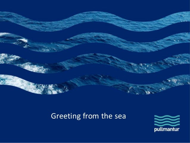 Greetings from the sea