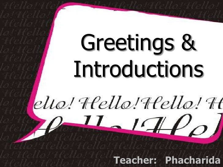 Greetings& introductions 1