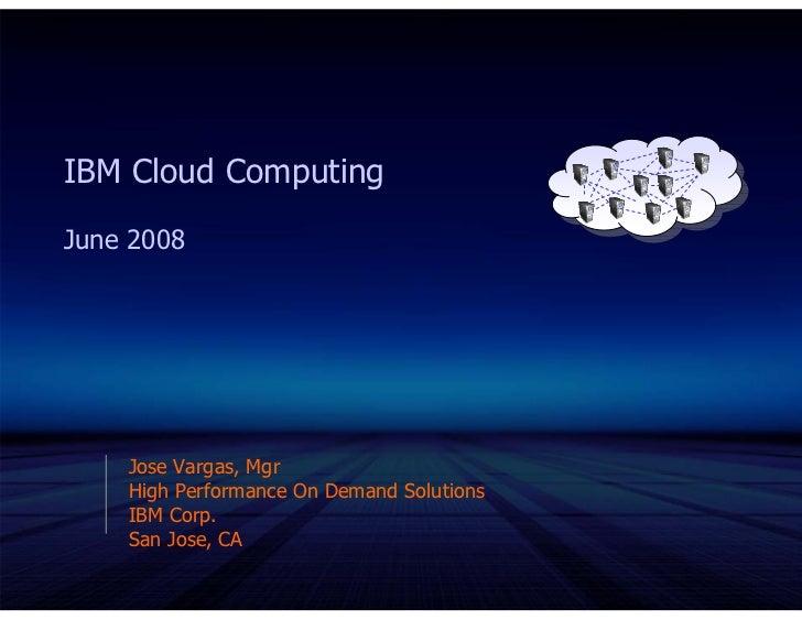 Greg Boss Ibm Cloud Computing June 2008