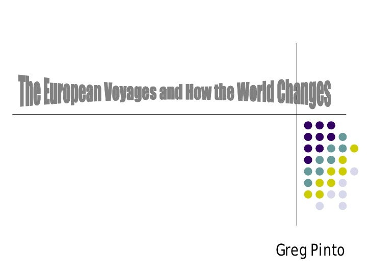 The European Voyages and How the World Changes