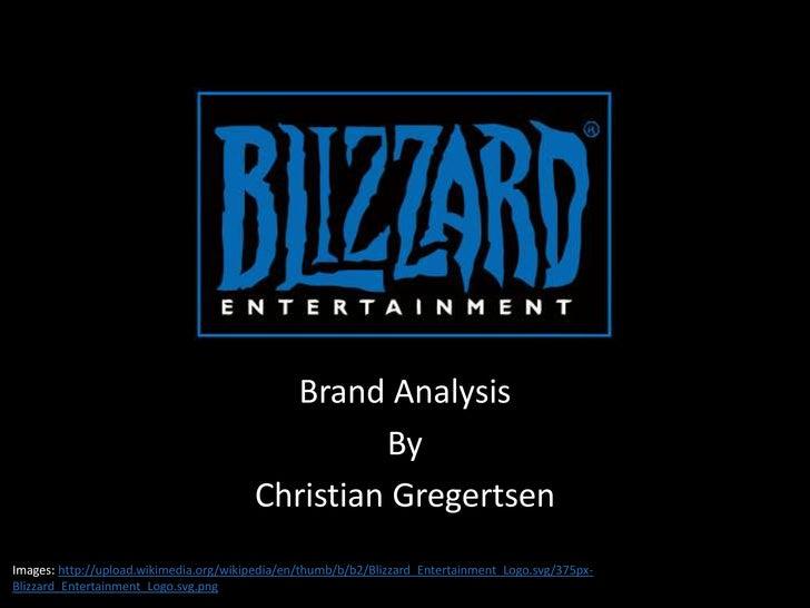 Brand Analysis - Blizzard Inc