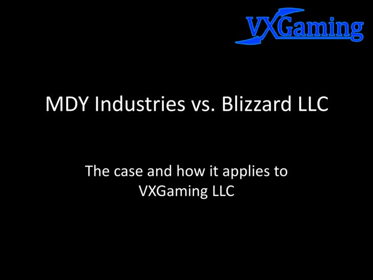 MDY Industries vs Blizzard Inc Case Analysis