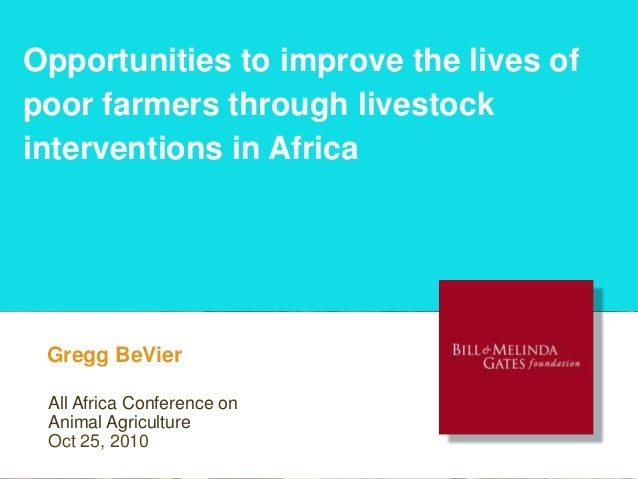 Opportunities to improve the lives of poor farmers through livestock interventions in Africa Presenter Name Line 1 Present...