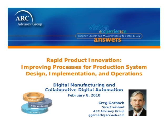 Rapid Product Innovation:Improving Processes for Production SystemDesign Implementation and OperationsRapid Product Innova...