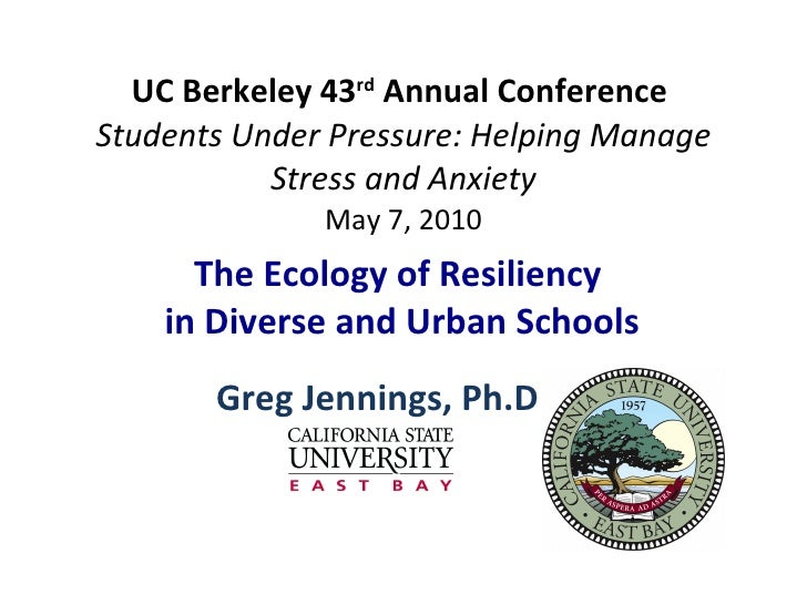 UC Berkeley 43 rd  Annual Conference  Students Under Pressure: Helping Manage Stress and Anxiety May 7, 2010 Greg Jennings...