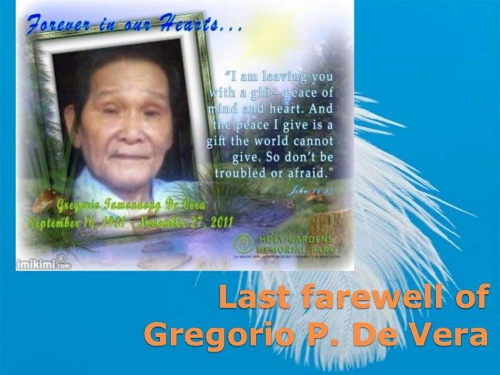 Last Farewell of Gregorio P. De Vera