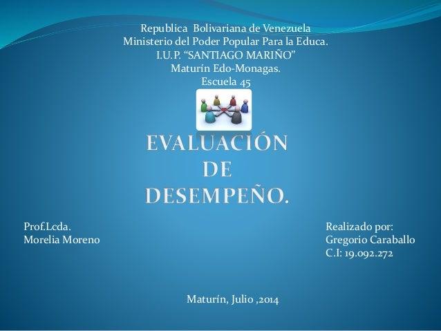 "Republica Bolivariana de Venezuela Ministerio del Poder Popular Para la Educa. I.U.P. ""SANTIAGO MARIÑO"" Maturín Edo-Monaga..."