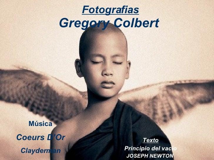 Gregory  Colbert