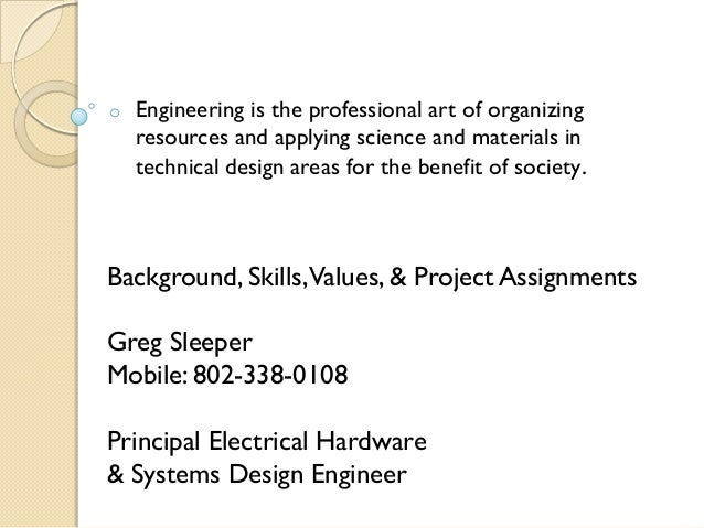 o   Engineering is the professional art of organizing    resources and applying science and materials in    technical desi...