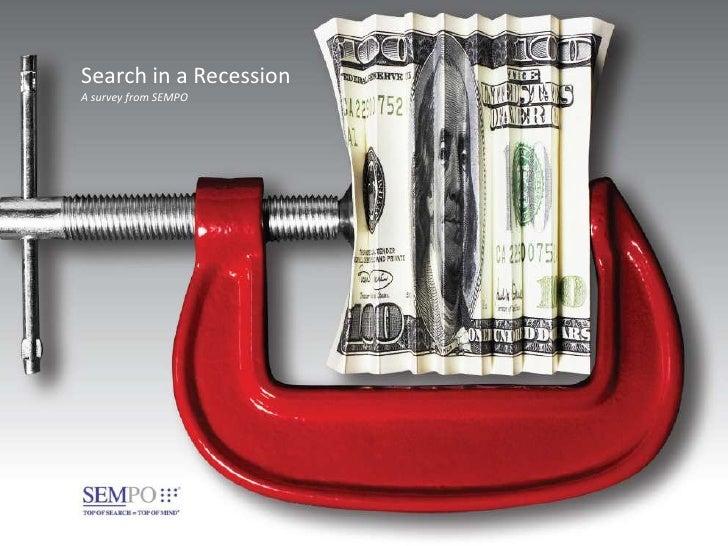 Search in a Recession A survey from SEMPO
