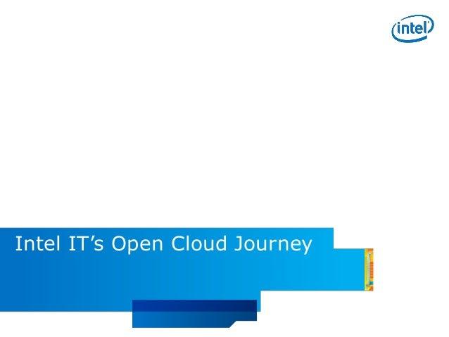 Gregory Touretsky - Intel IT- Open Cloud Journey