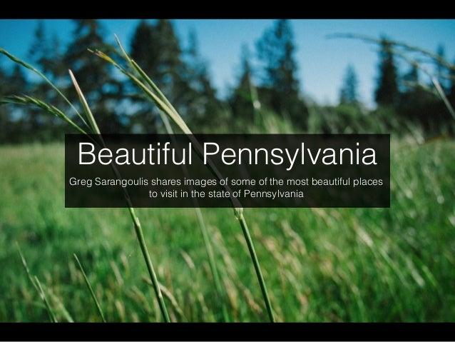 Beautiful Pennsylvania With Greg Sarangoulis