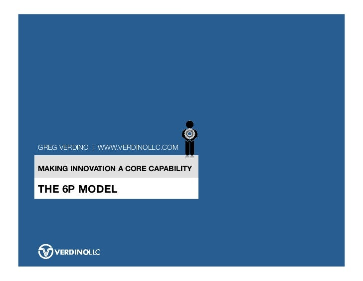 The 6P Model for Making Innovation a Core Capability