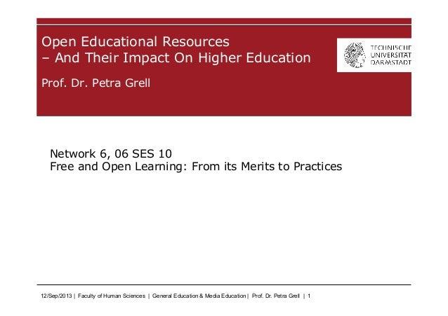 12/Sep/2013 | Faculty of Human Sciences | General Education & Media Education | Prof. Dr. Petra Grell | 1 Prof. Dr. Petra ...