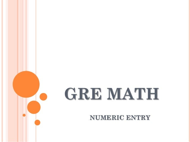 Gre math numeric entry
