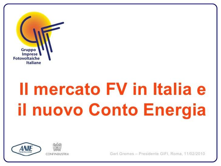 Il mercato fotovoltaico e il nuovo conto Energia in Italia