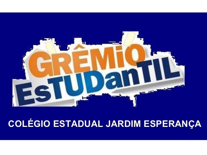 COLÉGIO ESTADUAL JARDIM ESPERANÇA