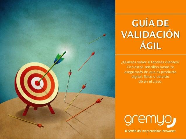 Guía de Validación del Mercado Agil de gremyo.com