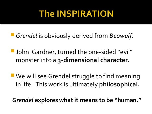 an analysis of the character of grendel in john gardners grendel A detailed description of grendel characters and their importance part of a free  study guide from  grendel by john gardner get grendel from  plot summary.