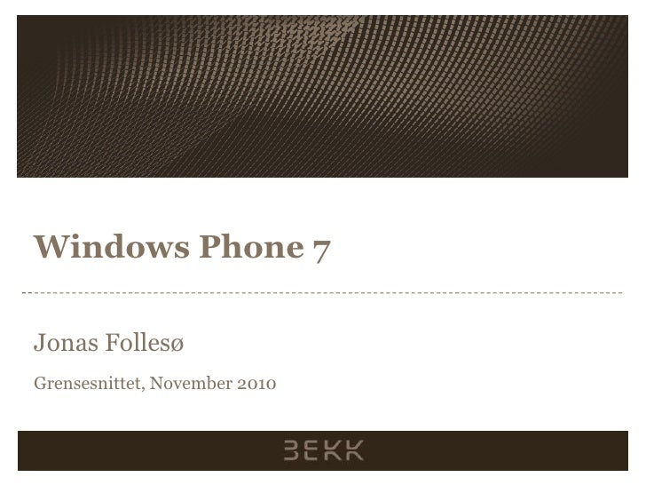Windows Phone 7 lyntale fra Grensesnittet Desember 2010